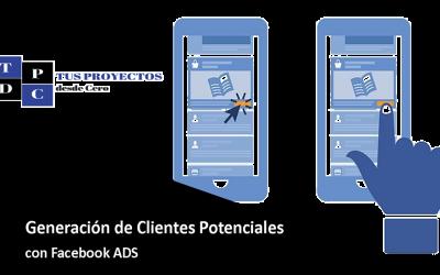 GENERACIÓN DE CLIENTES POTENCIALES CON FACEBOOK ADS